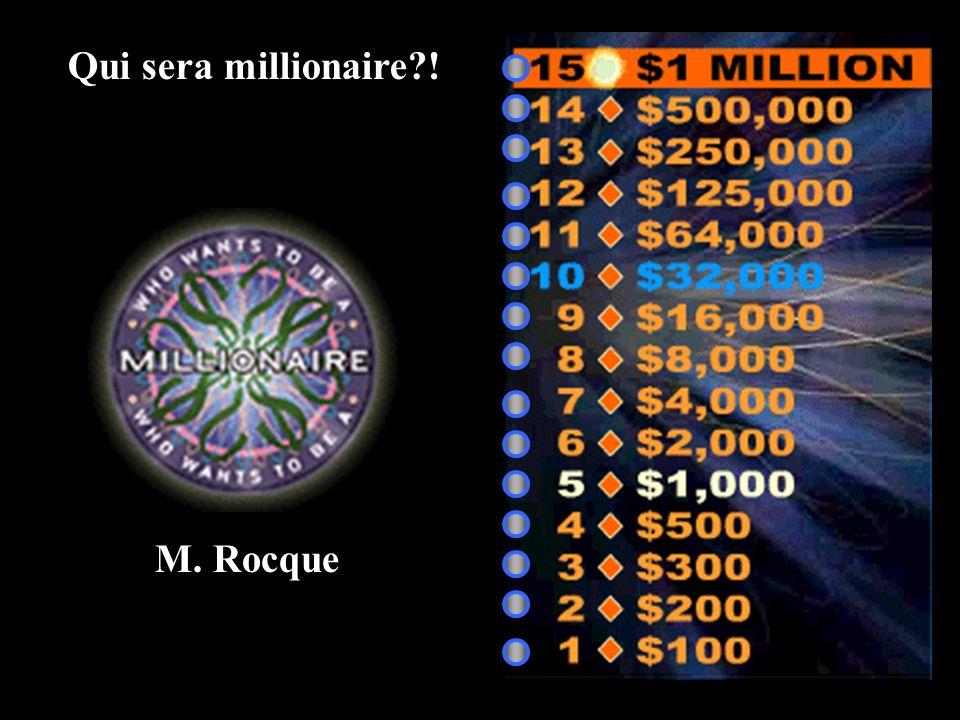 A: tu jouais C: Vous jouez B: tu joues D: tu as joué 50:50 15 14 13 12 11 10 9 8 7 6 5 4 3 2 1 1 Million 500,000 250,000 125,000 64,000 32,000 16,000 8,000 4,000 2,000 1,000 500 300 200 100 You play (formal)