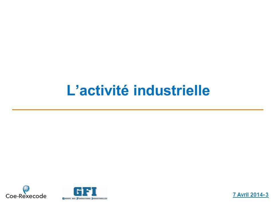 Lactivité industrielle 7 Avril 2014- 3