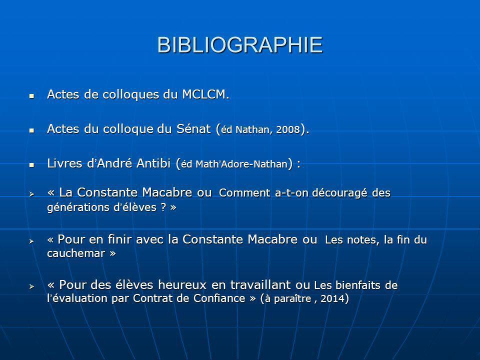 BIBLIOGRAPHIE Actes de colloques du MCLCM. Actes de colloques du MCLCM. Actes du colloque du Sénat ( éd Nathan, 2008 ). Actes du colloque du Sénat ( é