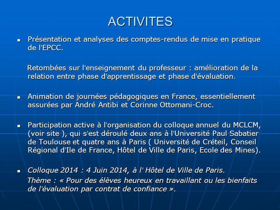ACTIVITES Présentation et analyses des comptes-rendus de mise en pratique de l EPCC. Présentation et analyses des comptes-rendus de mise en pratique d