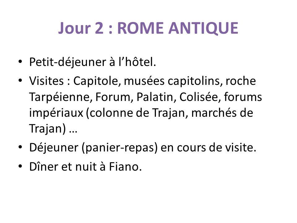 Jour 2 : ROME ANTIQUE Petit-déjeuner à lhôtel.