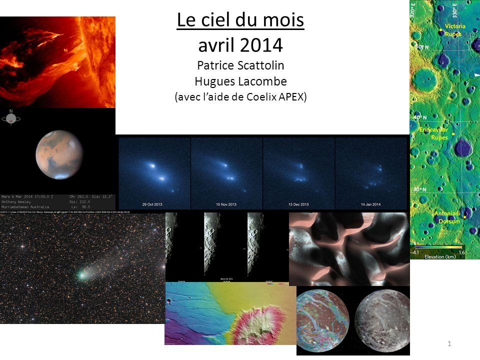 Le ciel du mois avril 2014 Patrice Scattolin Hugues Lacombe (avec laide de Coelix APEX) 1