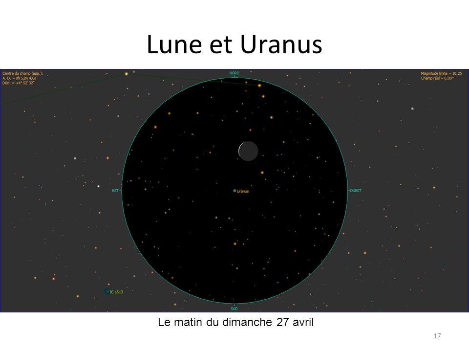 Lune et Uranus 17 Le matin du dimanche 27 avril