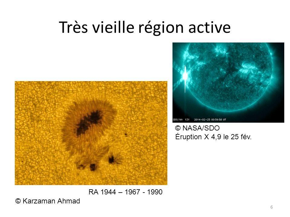 Très vieille région active 6 RA 1944 – 1967 - 1990 © Karzaman Ahmad © NASA/SDO Éruption X 4,9 le 25 fév.