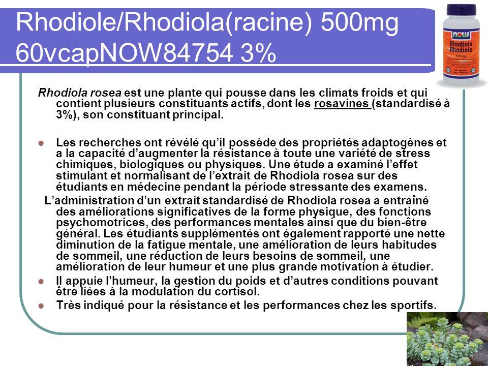 Rhodiole/Rhodiola(racine) 500mg 60vcapNOW84754 3% Rhodiola rosea est une plante qui pousse dans les climats froids et qui contient plusieurs constituants actifs, dont les rosavines (standardisé à 3%), son constituant principal.