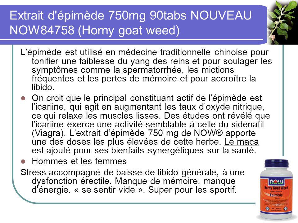 Extrait d épimède 750mg 90tabs NOUVEAU NOW84758 (Horny goat weed) Lépimède est utilisé en médecine traditionnelle chinoise pour tonifier une faiblesse du yang des reins et pour soulager les symptômes comme la spermatorrhée, les mictions fréquentes et les pertes de mémoire et pour accroître la libido.