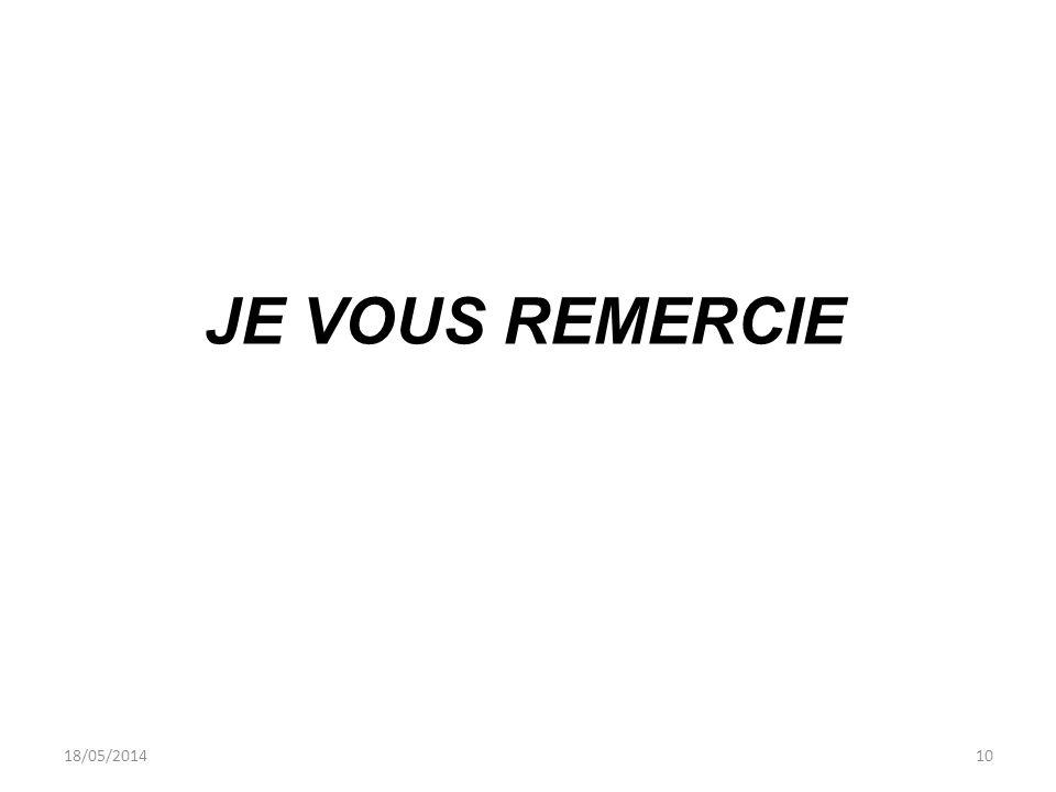 JE VOUS REMERCIE 18/05/201410