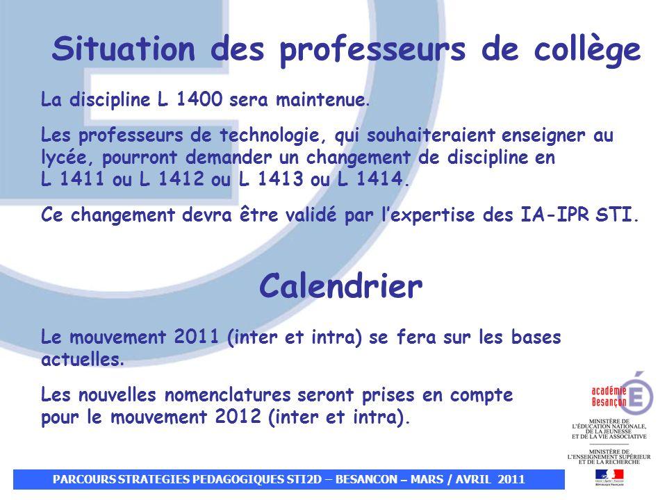 Situation des professeurs de collège La discipline L 1400 sera maintenue. Les professeurs de technologie, qui souhaiteraient enseigner au lycée, pourr