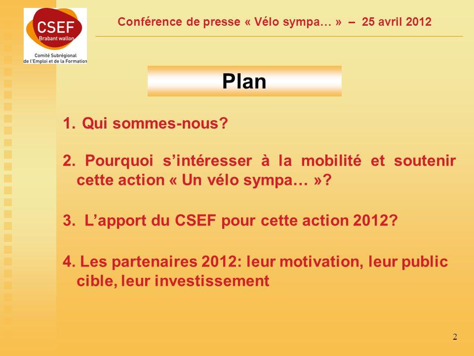 Conférence de presse « Vélo sympa… » – 25 avril 2012 2 1.