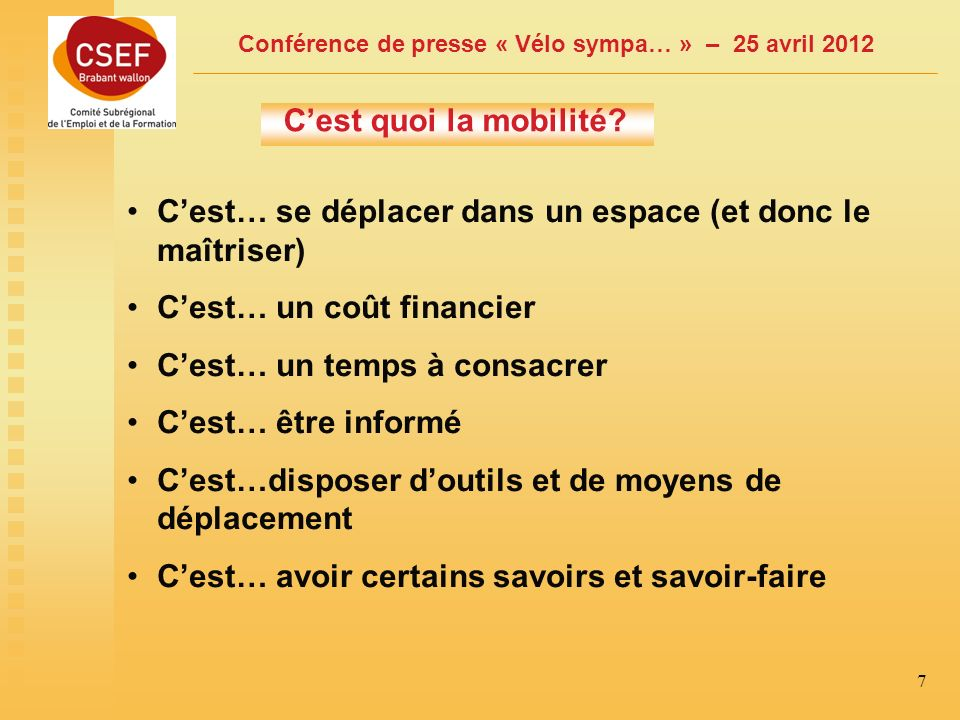 Conférence de presse « Vélo sympa… » – 25 avril 2012 8 Contexte et problèmes de mobilité.