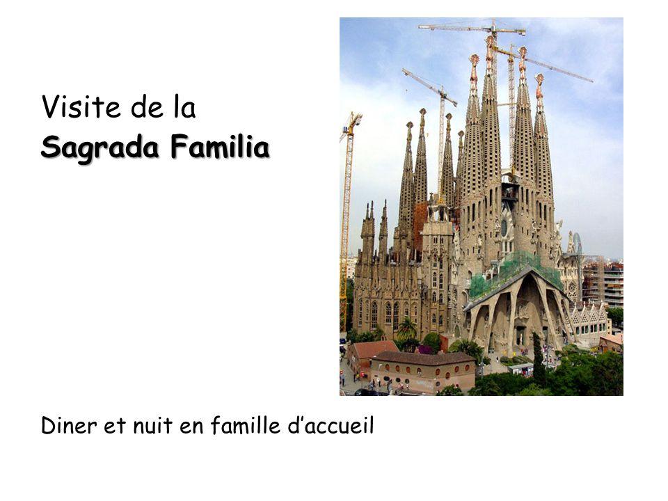 Visite de la Sagrada Familia Diner et nuit en famille daccueil