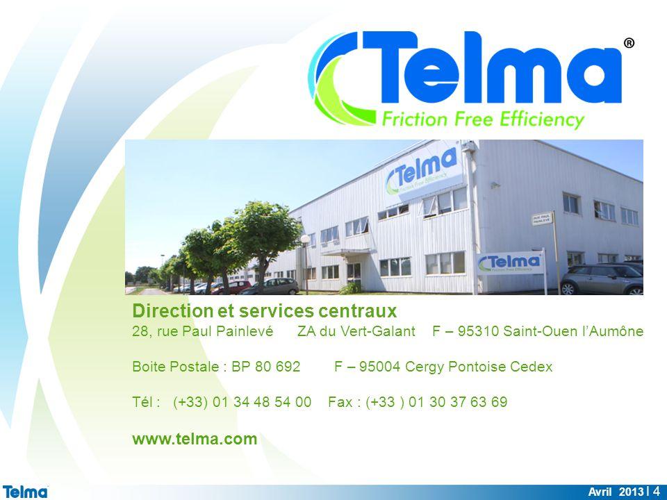 Avril 2013 I 4 Direction et services centraux 28, rue Paul Painlevé ZA du Vert-Galant F – 95310 Saint-Ouen lAumône Boite Postale : BP 80 692 F – 95004
