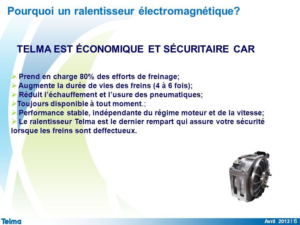 Avril 2013 I 6 Prend en charge 80% des efforts de freinage; Augmente la durée de vies des freins (4 à 6 fois); Réduit léchauffement et lusure des pneu