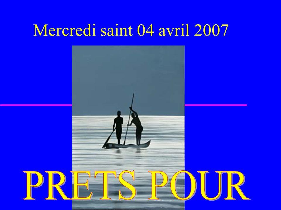 Mercredi saint 04 avril 2007