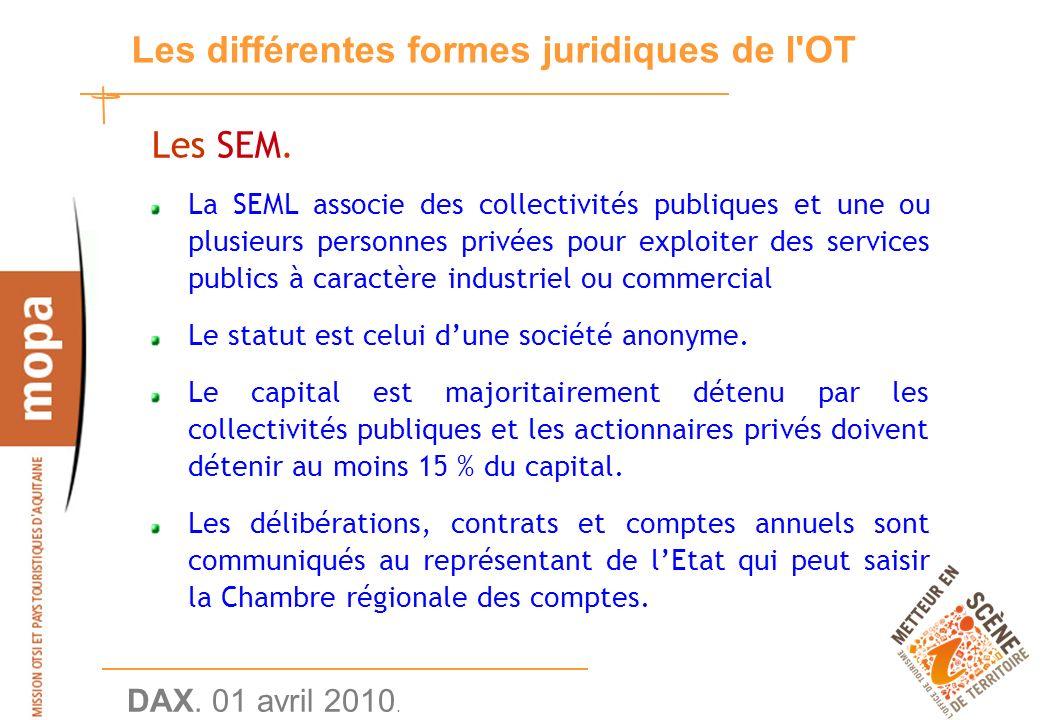 DAX. 01 avril 2010. 25 Les différentes formes juridiques de l OT Les SEM.