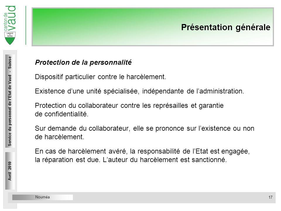 Nouméa Service du personnel Rue Caroline 4 1014 Lausanne Présentation générale Protection de la personnalité Dispositif particulier contre le harcèlem