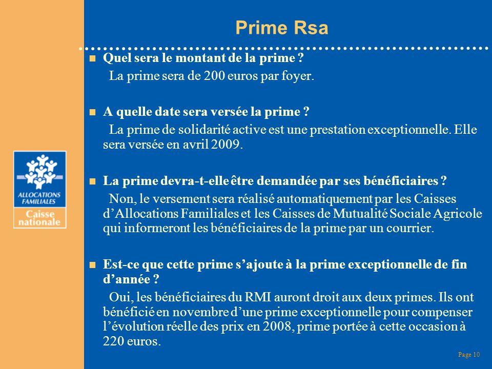 Page 10 Prime Rsa n Quel sera le montant de la prime ? La prime sera de 200 euros par foyer. n A quelle date sera versée la prime ? La prime de solida