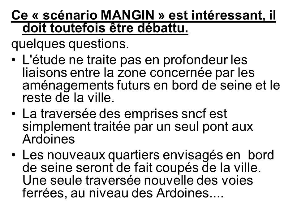 Ce « scénario MANGIN » est intéressant, il doit toutefois être débattu.