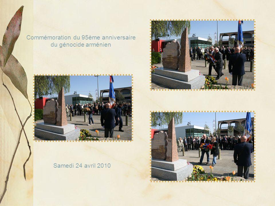Samedi 24 avril 2010 Commémoration du 95ème anniversaire du génocide arménien