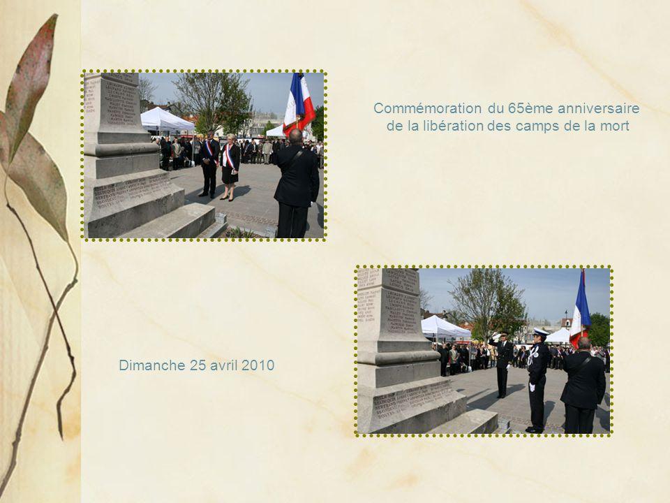 Dimanche 25 avril 2010 Commémoration du 65ème anniversaire de la libération des camps de la mort