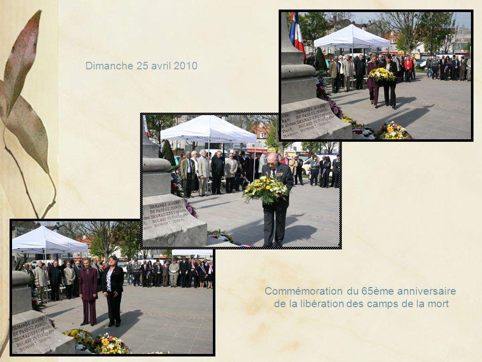 Commémoration du 65ème anniversaire de la libération des camps de la mort Dimanche 25 avril 2010