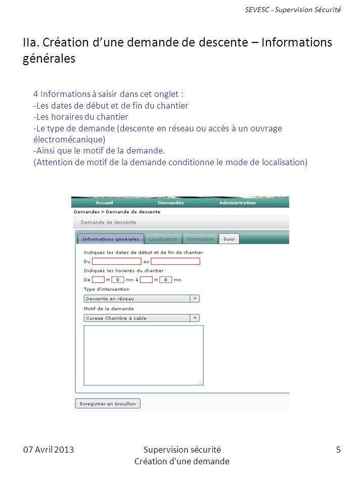 07 Avril 2013Supervision sécurité Création d une demande 5 IIa.