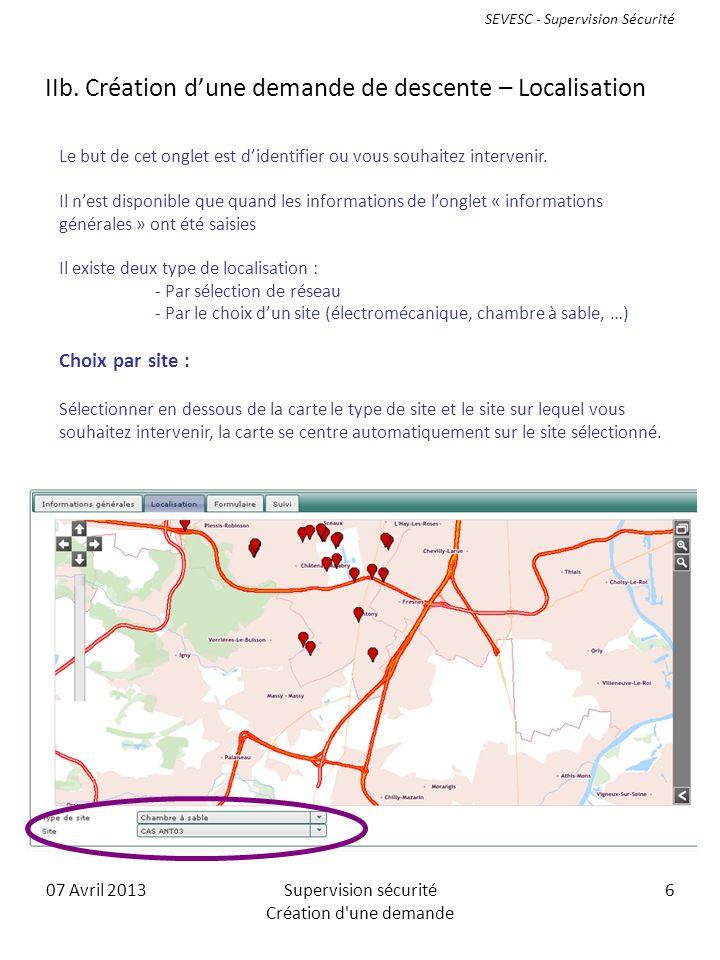 07 Avril 2013Supervision sécurité Création d une demande 6 IIb.