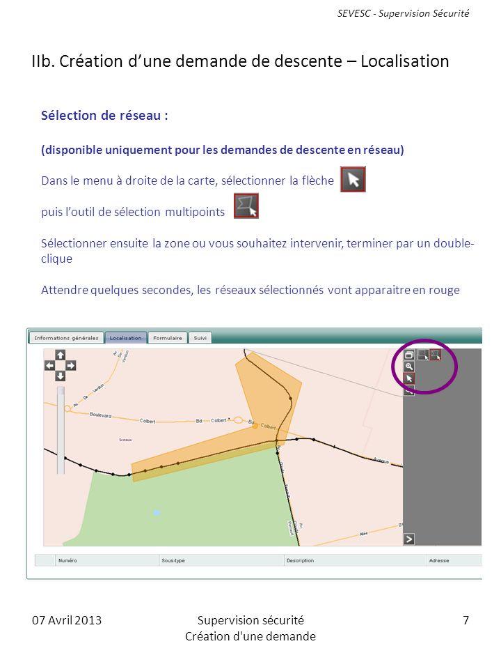 07 Avril 2013Supervision sécurité Création d une demande 7 IIb.