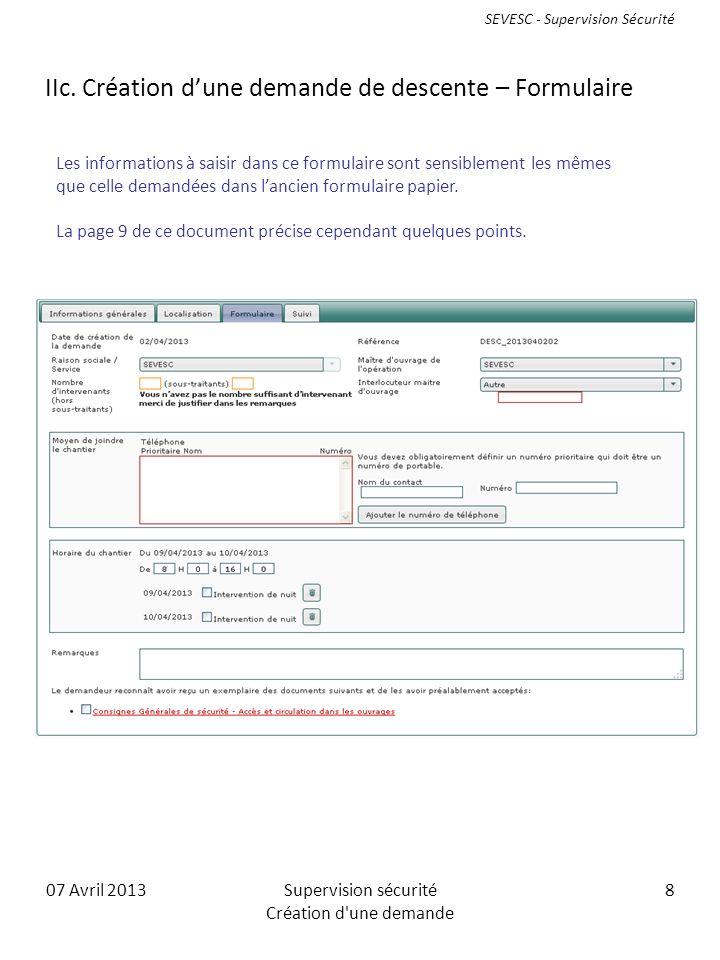07 Avril 2013Supervision sécurité Création d une demande 8 IIc.