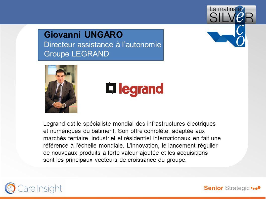 Giovanni UNGARO Directeur assistance à lautonomie Groupe LEGRAND le magazine de toutes les générations de seniors, premier mensuel français en diffusi