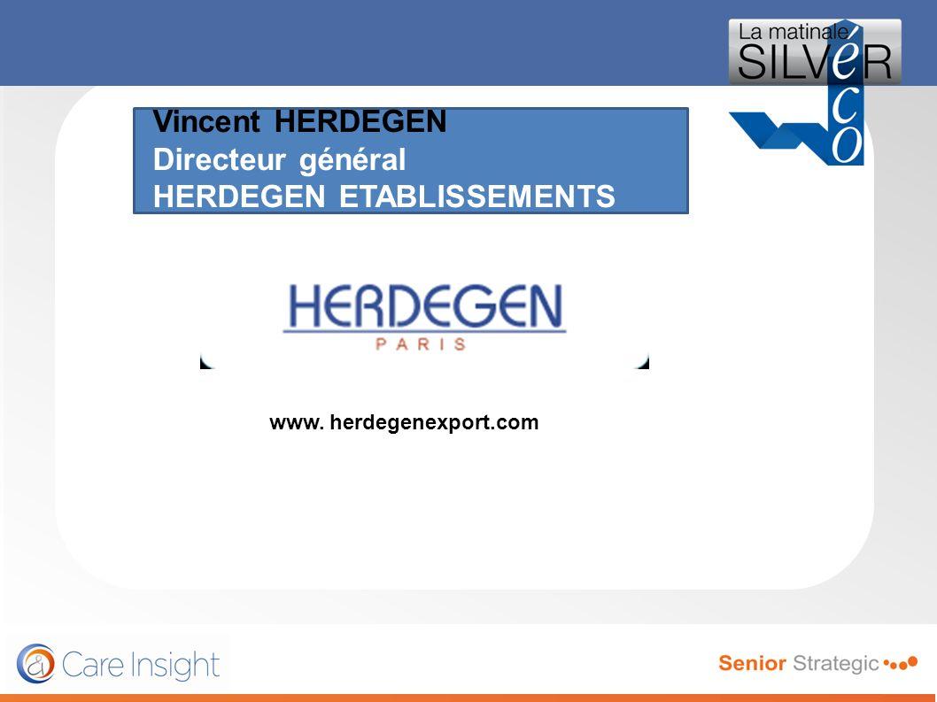 Vincent HERDEGEN Directeur général HERDEGEN ETABLISSEMENTS le magazine de toutes les générations de seniors, premier mensuel français en diffusion et
