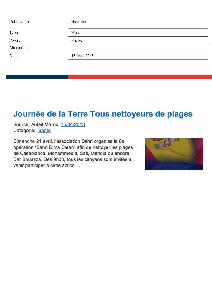 Publication:Newsbcc TypeWeb Pays :Maroc Circulation: Date16 Avril 2013
