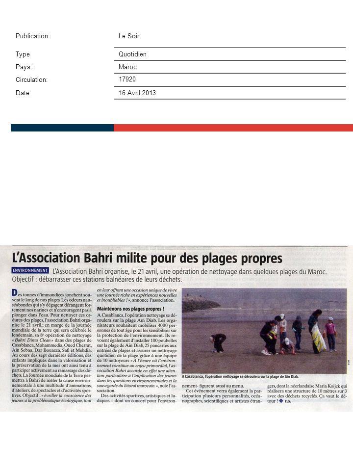 Publication:Le Soir TypeQuotidien Pays :Maroc Circulation:17920 Date16 Avril 2013