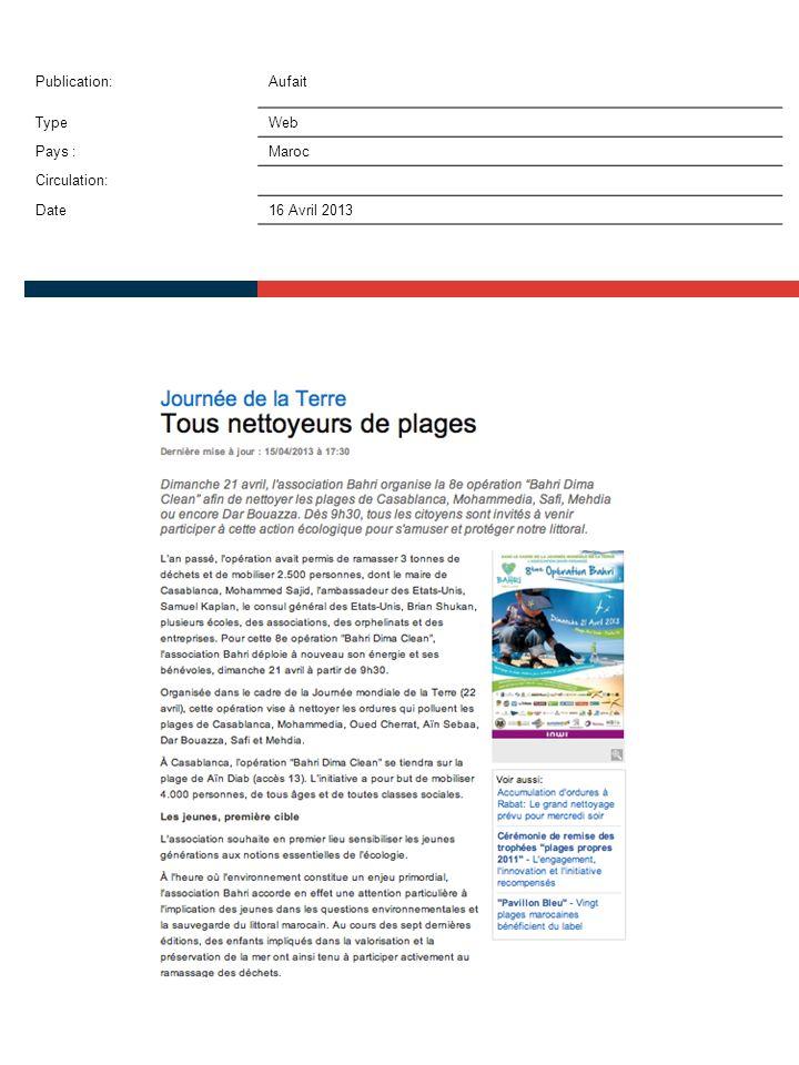 Publication:Aufait TypeWeb Pays :Maroc Circulation: Date16 Avril 2013