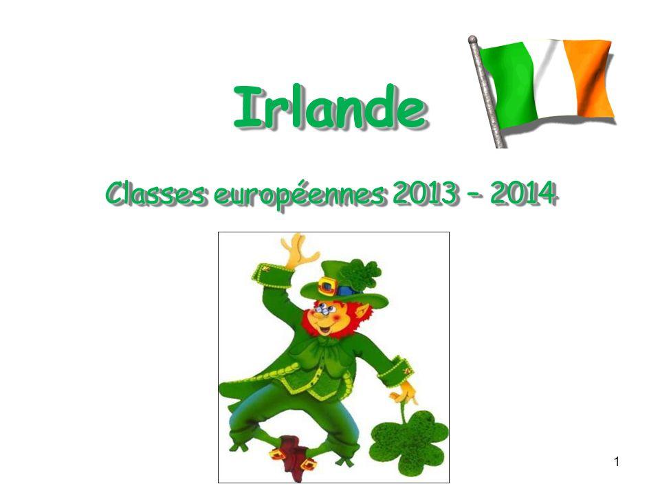 1 Irlande Classes européennes 2013 – 2014 Irlande Classes européennes 2013 – 2014
