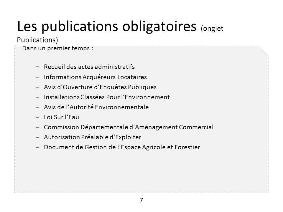 Pour le Loiret Objectif : Mise en production de l IDE au début de l année 2013 8