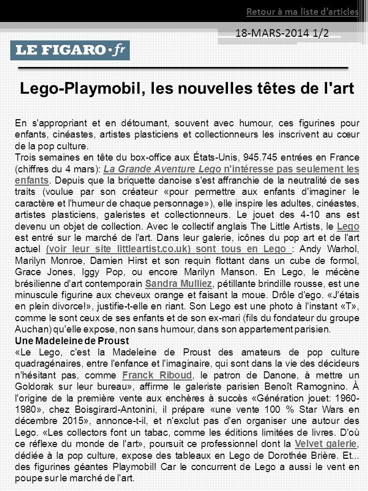 18-MARS-2014 1/2 Retour à ma liste darticles Lego-Playmobil, les nouvelles têtes de l'art En s'appropriant et en détournant, souvent avec humour, ces