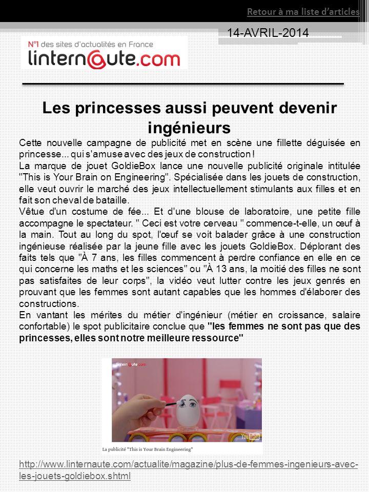 Retour à ma liste darticles 14-AVRIL-2014 Les princesses aussi peuvent devenir ingénieurs Cette nouvelle campagne de publicité met en scène une fillet