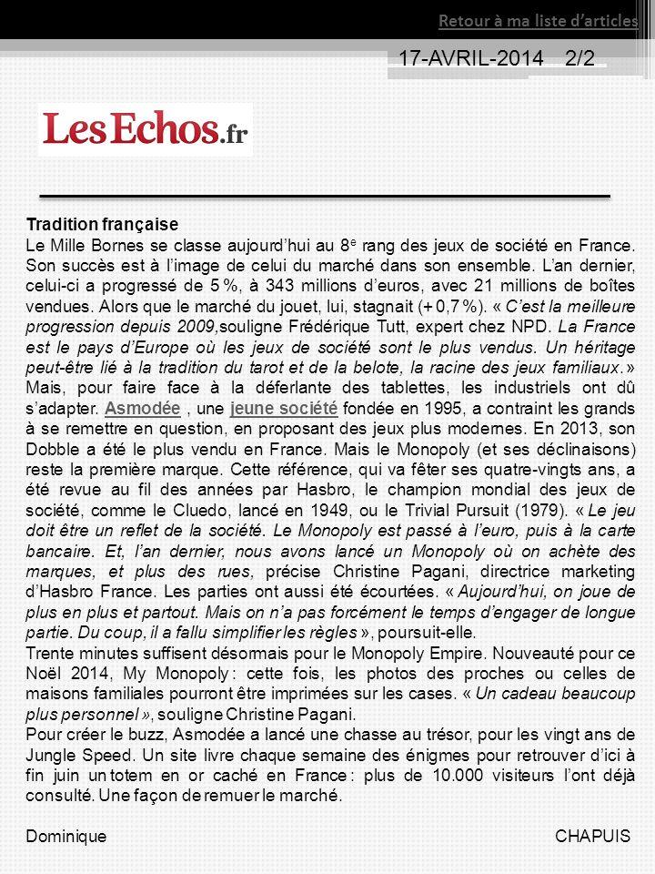 17-AVRIL-2014 2/2 Retour à ma liste darticles Tradition française Le Mille Bornes se classe aujourdhui au 8 e rang des jeux de société en France. Son