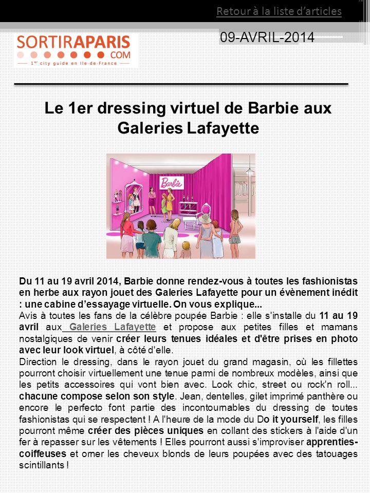 09-AVRIL-2014 Le 1er dressing virtuel de Barbie aux Galeries Lafayette Du 11 au 19 avril 2014, Barbie donne rendez-vous à toutes les fashionistas en h