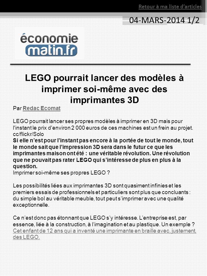 Retour à ma liste darticles 04-MARS-2014 1/2 LEGO pourrait lancer des modèles à imprimer soi-même avec des imprimantes 3D Par Redac EcomatRedac Ecomat