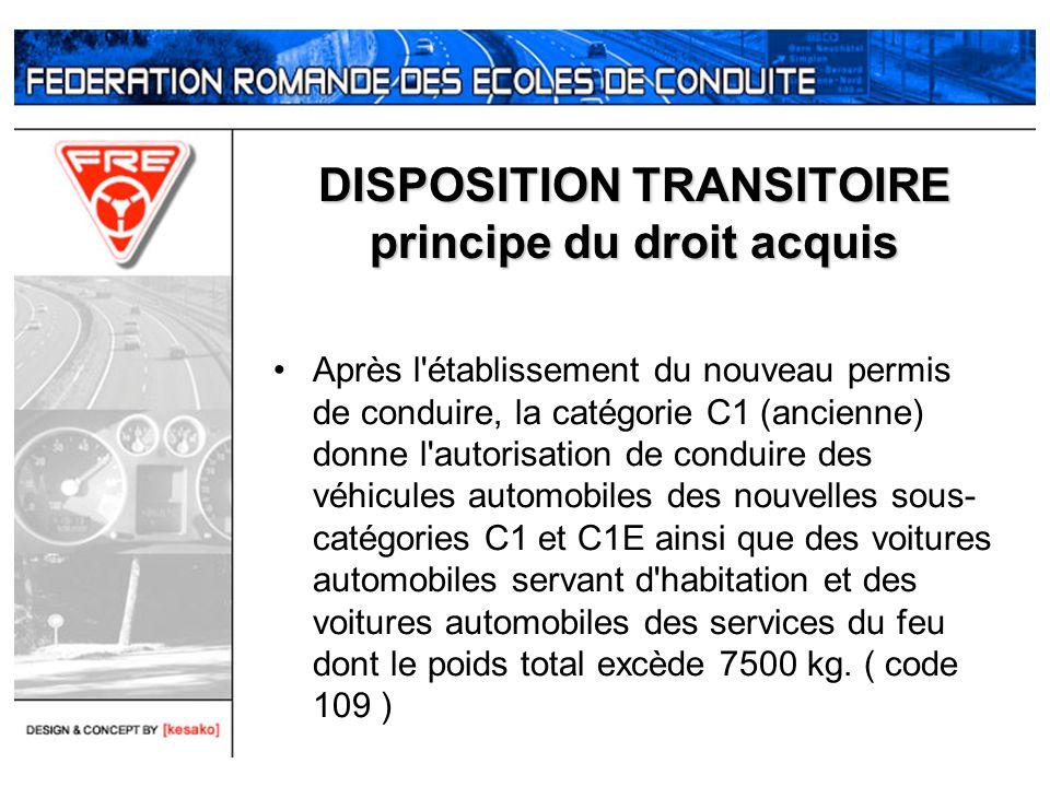Après l'établissement du nouveau permis de conduire, la catégorie C1 (ancienne) donne l'autorisation de conduire des véhicules automobiles des nouvell