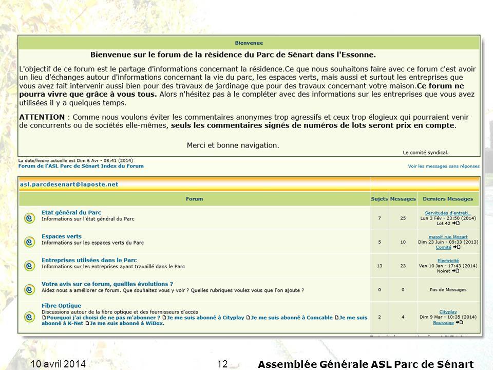 1210 avril 2014Assemblée Générale ASL Parc de Sénart
