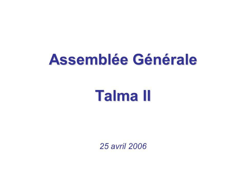 Délibérations Assemblée Générale Talma II 25 avril 2006