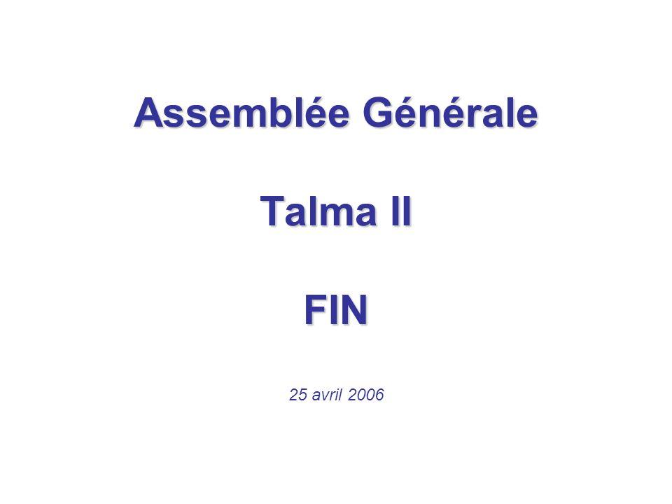 Assemblée Générale Talma II FIN 25 avril 2006