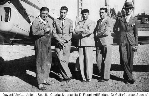 Devant lAiglon : Antoine Sposito, Charles Magneville, Dr Filippi, Adj Berland, Dr Guili (Georges Sposito)