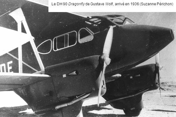 Le DH 90 Dragonfly de Gustave Wolf, arrivé en 1936 (Suzanne Périchon)
