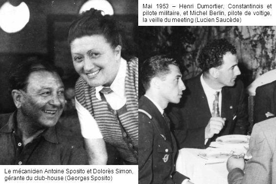 Mai 1953 – Henri Dumortier, Constantinois et pilote militaire, et Michel Berlin, pilote de voltige, la veille du meeting (Lucien Saucède) Le mécanicie