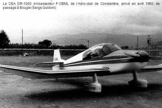 Le CEA DR-1050 Ambassadeur F-OBML de lAéro-club de Constantine, arrivé en avril 1960, de passage à Bougie (Serge Guidoni)