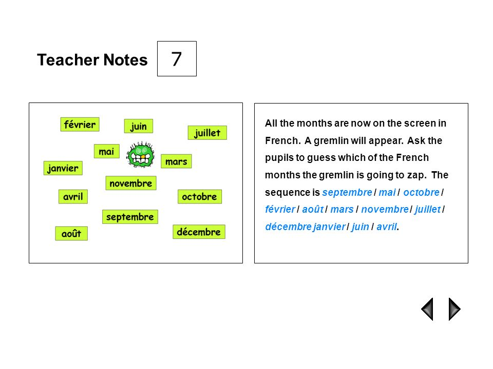 Teacher Notes For further practice of the months, the joker will spin round and a word jumble of one of the months will appear.